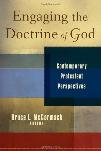 Engaging the Doctrine of God Contemporary Protestant Perspectives  2008 edition cover