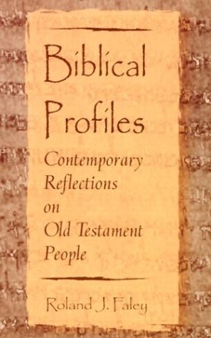 Biblical Profiles : Contemporary Reflections on Old Testament People  2003 edition cover