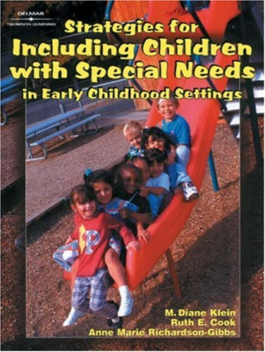 Strategies for Including Children with Special Needs in Early Childhood Settings   2001 edition cover