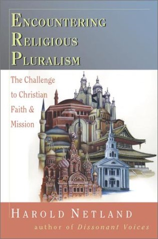 Encountering Religious Pluralism The Challenge to Christian Faith and Mission  2001 edition cover
