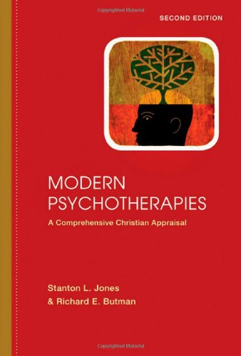 Modern Psychotherapies A Comprehensive Christian Appraisal 2nd 2011 (Revised) edition cover