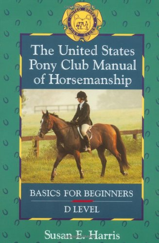 United States Pony Club Manual of Horsemanship Basics for Beginners  1994 edition cover