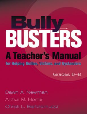 Bully Busters, Grades 6-8 (Book and CD) A Teacher's Manual for Helping Bullies, Victims, and Bystanders  2000 edition cover
