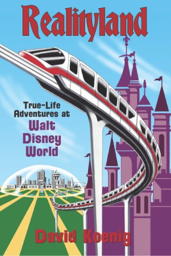Realityland True-Life Adventures at Walt Disney World  2007 edition cover