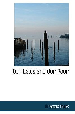 Our Laws and Our Poor:   2009 edition cover