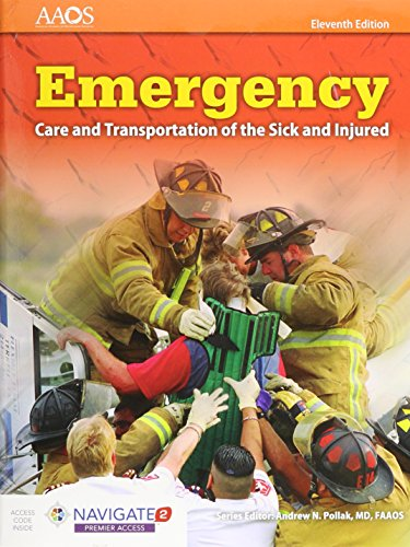 Emergency Care and Transportation of the Sick and Injured  11th 2017 (Revised) 9781284110524 Front Cover