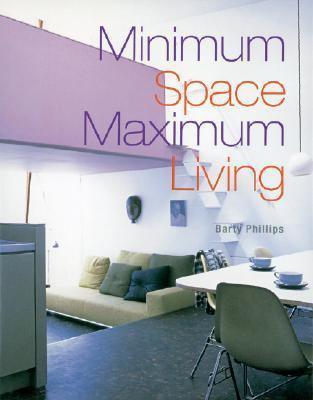 Minimum Space, Maximum Living  N/A 9781402738524 Front Cover
