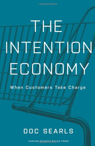 Intention Economy When Customers Take Charge  2012 edition cover