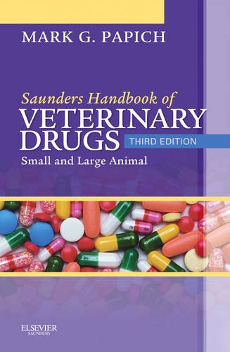 Saunders Handbook of Veterinary Drugs Small and Large Animal 3rd 2011 9781437701524 Front Cover