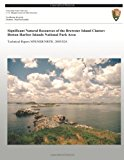 Significant Natural Resources of the Brewster Island Cluster Boston Harbor Islands National Park Area N/A 9781491033524 Front Cover