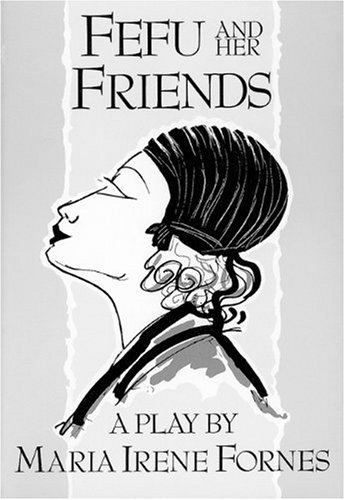 Fefu and Her Friends  N/A edition cover