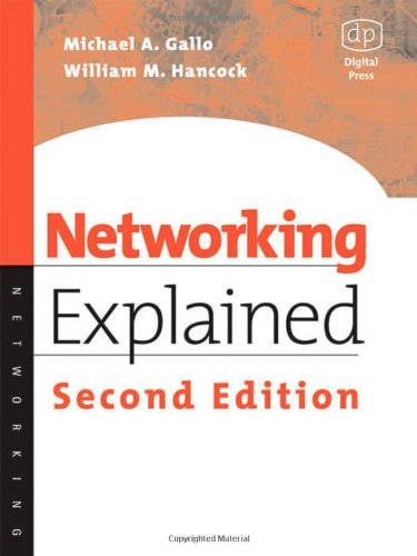 Networking Explained  2nd 2001 (Revised) 9781555582524 Front Cover