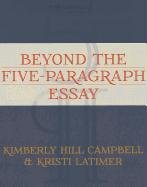 Beyond the Five-Paragraph Essay   2012 edition cover