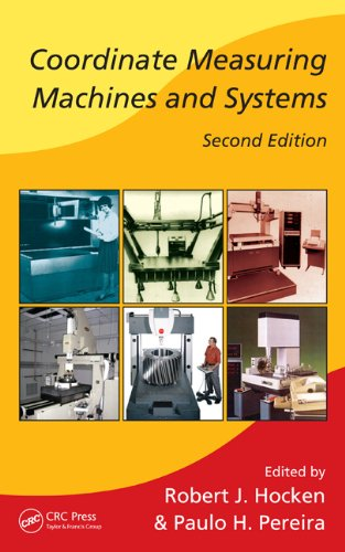 Coordinate Measuring Machines and Systems Second Edition  2nd 2011 (Revised) edition cover