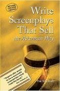 Write Screenplays That Sell The Ackerman Way Revised  edition cover