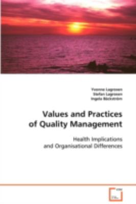 Values and Practices of Quality Management:   2008 edition cover