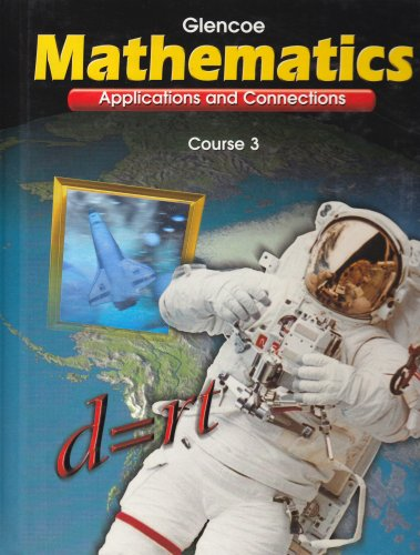 Mathematics: Applications and Connections- Course 3  1998 9780028330525 Front Cover