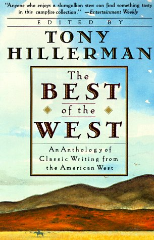 Best of the West An Anthology of Classic Writing from the American West N/A edition cover