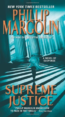 Supreme Justice A Novel of Suspense  2012 9780061926525 Front Cover