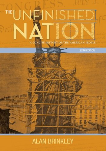 Unfinished Nation A Concise History of the American People 6th 2010 edition cover