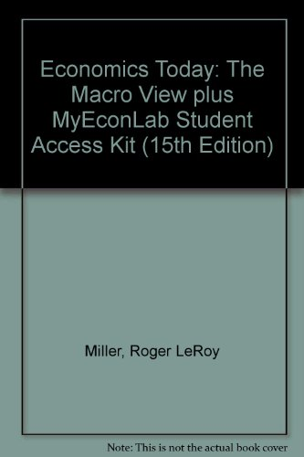 Economics Today The Macro View plus MyEconLab Student Access Kit 15th 2010 9780135119525 Front Cover
