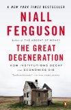 Great Degeneration How Institutions Decay and Economies Die N/A edition cover