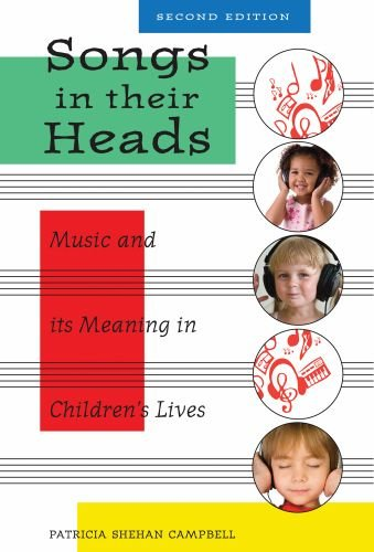 Songs in Their Heads Music and Its Meaning in Children's Lives 2nd 2010 edition cover