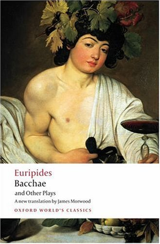 Bacchae and Other Plays   2008 edition cover