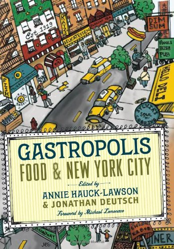 Gastropolis Food and New York City  2010 9780231136525 Front Cover