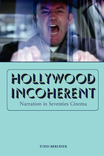 Hollywood Incoherent Narration in Seventies Cinema  2010 edition cover