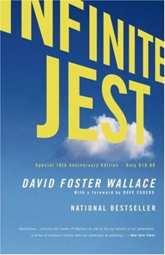 Infinite Jest  10th 2006 9780316066525 Front Cover