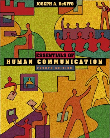 Essentials of Human Communication  4th 2002 (Student Manual, Study Guide, etc.) edition cover