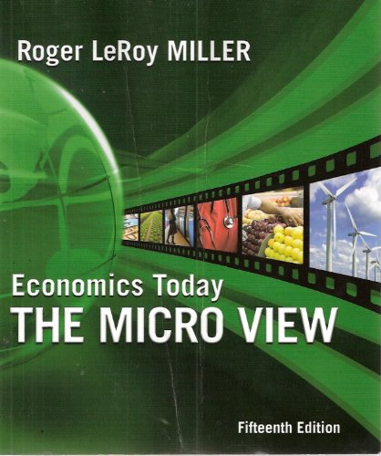 Economics Today The Micro View 15th 2010 9780321594525 Front Cover