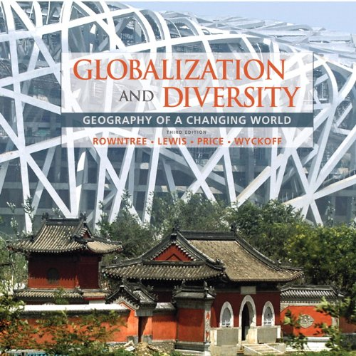 Globalization and Diversity Geography of a Changing World 3rd 2011 edition cover