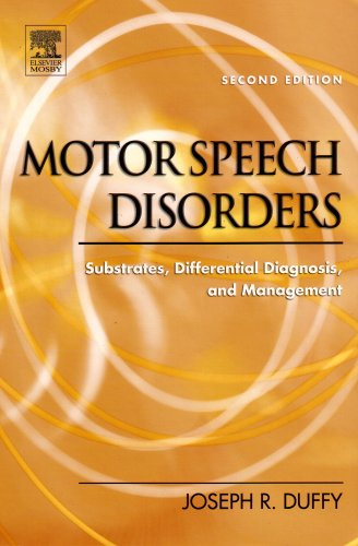 Motor Speech Disorders Substrates, Differential Diagnosis, and Management 2nd 2005 (Revised) edition cover