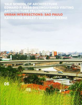 Urban Intersections S�o Paolo 06  2011 9780393733525 Front Cover