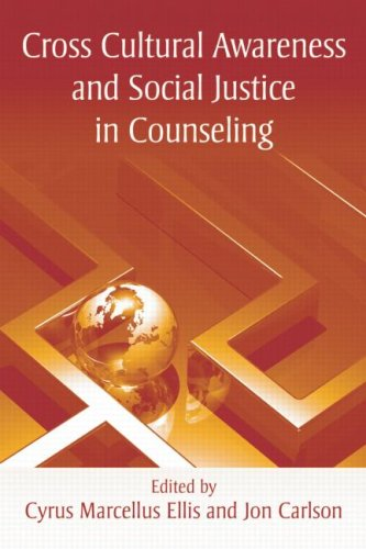 Cross Cultural Awareness and Social Justice in Counseling   2008 edition cover