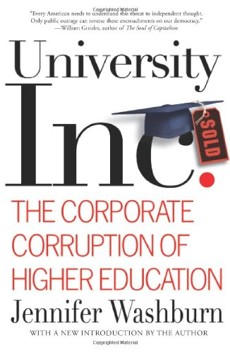 University, Inc. The Corporate Corruption of Higher Education  2006 edition cover