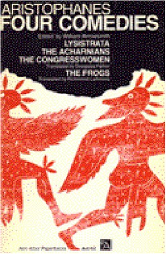 Four Comedies Lysistrata, the Congresswomen, the Acharnians, the Frogs N/A edition cover