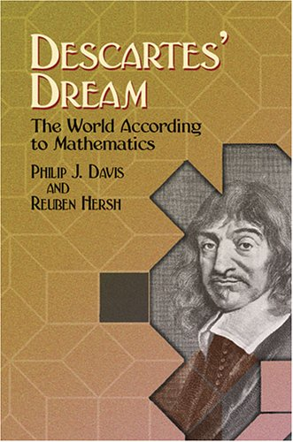 Descartes' Dream The World According to Mathematics  2005 9780486442525 Front Cover