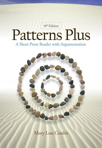 Patterns Plus A Short Prose Reader with Argumentation 10th 2011 edition cover