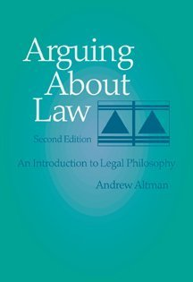 Arguing about Law An Introduction to Legal Philosophy 2nd 2001 (Revised) 9780534543525 Front Cover