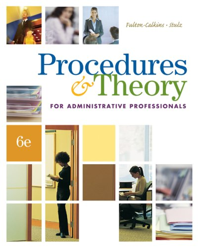 Procedures and Theory for Administrative Professionals  6th 2009 9780538730525 Front Cover