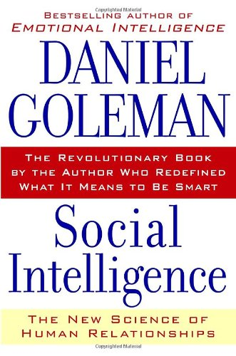 Social Intelligence The New Science of Human Relationships  2006 edition cover