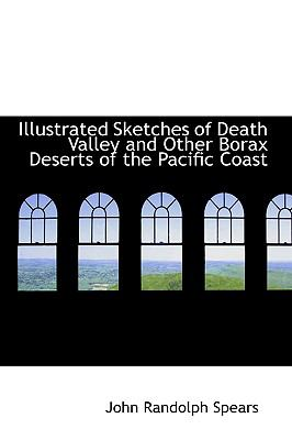 Illustrated Sketches of Death Valley and Other Borax Deserts of the Pacific Coast:   2008 edition cover