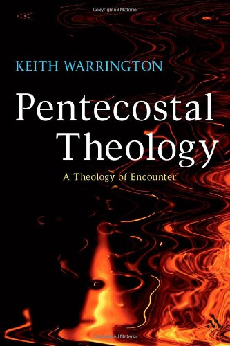 Pentecostal Theology A Theology of Encounter  2008 edition cover