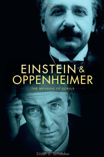Einstein and Oppenheimer The Meaning of Genius  2008 9780674034525 Front Cover