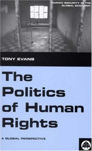 Politics of Human Rights A Global Perspective  2001 9780745314525 Front Cover