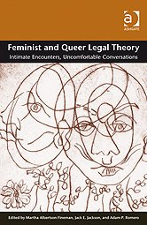 Feminist and Queer Legal Theory Intimate Encounters Uncomfortable Conversations  2009 edition cover