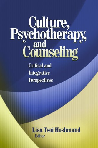 Culture, Psychotherapy, and Counseling Critical and Integrative Perspectives  2006 edition cover